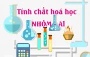 Tính chất hoá học của nhôm AL, ví dụ và bài tập - hoá lớp 9